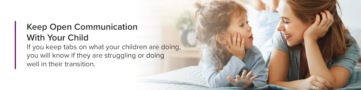 Keep Open Communication With Your Child