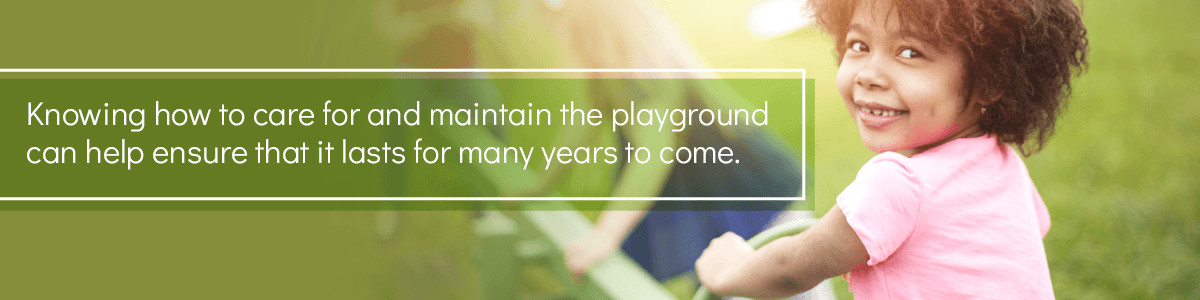Knowing How To Care For And Maintain A Playground