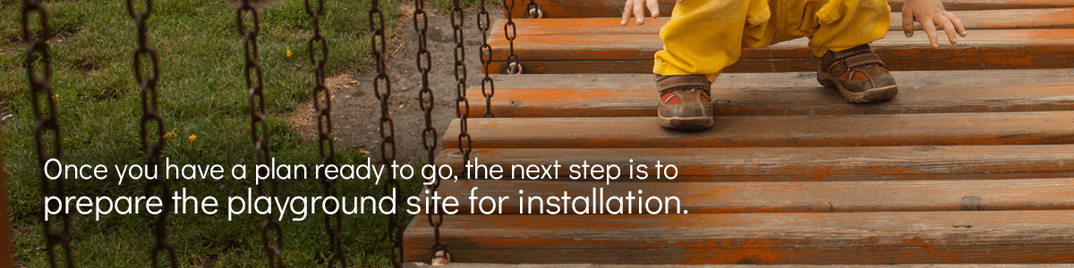Prepare The Playground Site For Installation