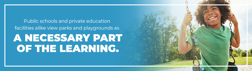 Playgrounds Are A Necessary Part of Learning