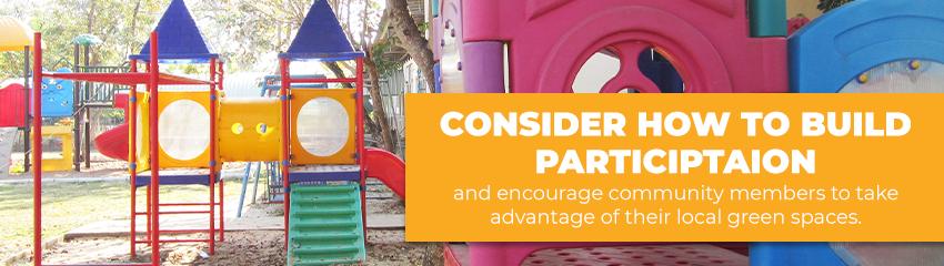 Build Participation In Your Public Park