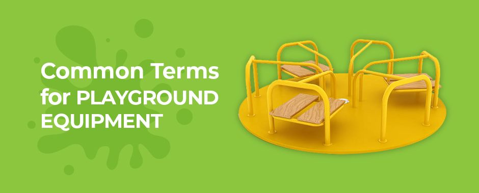 Common terms for playground equipment