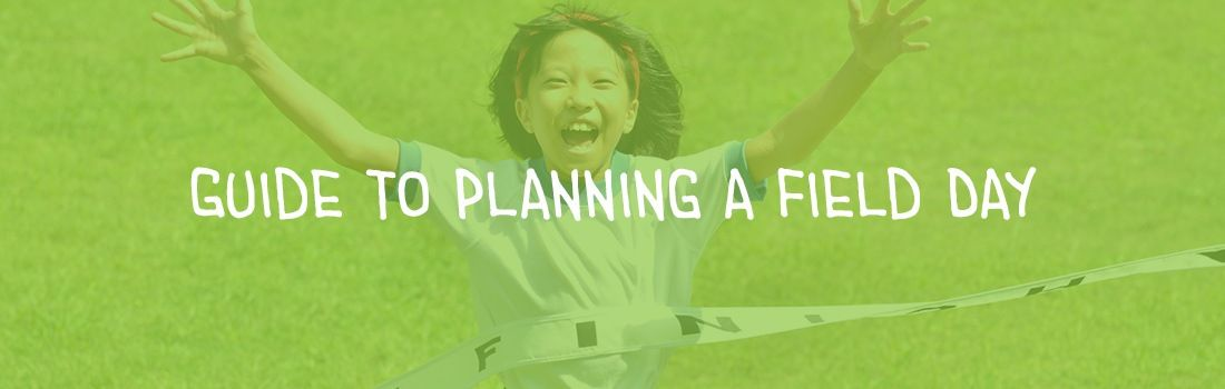 Guide To Planning A Field Day