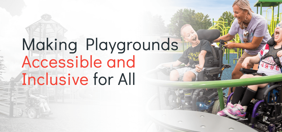 Making Playgrounds Accessible And Inclusive For All