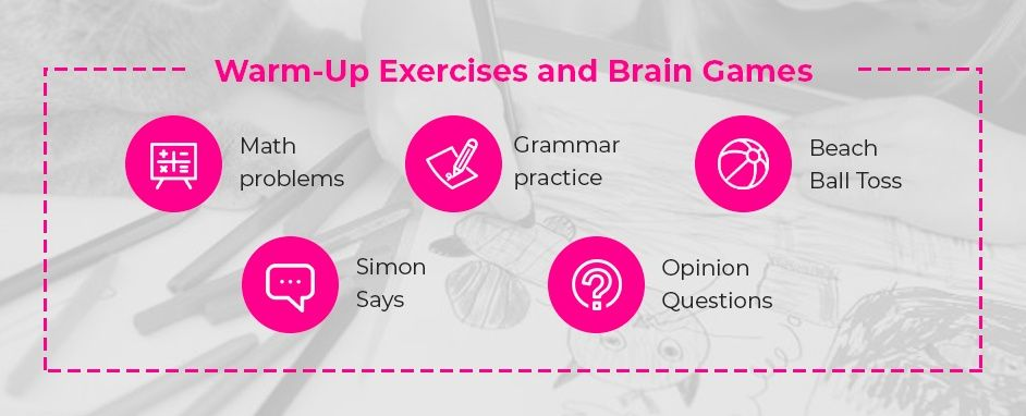 Classroom Warm-Up Exercises And Brain Games