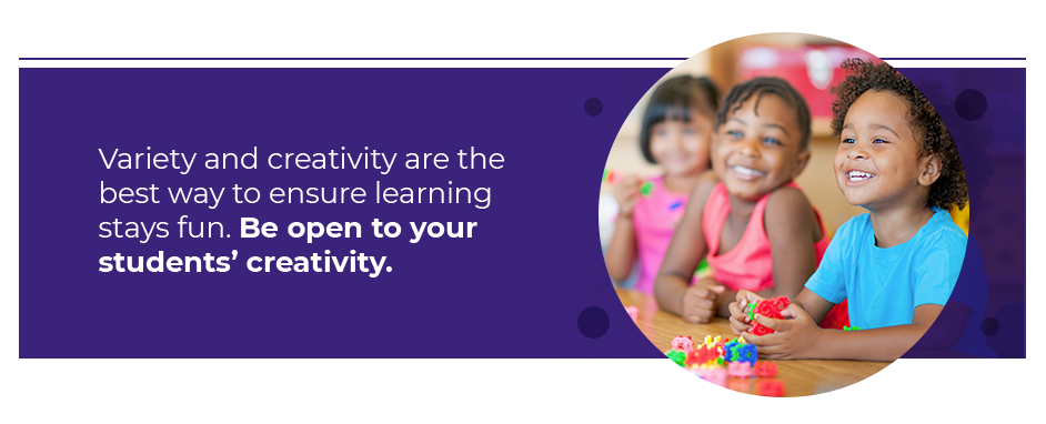 Be Open To Your Students' Creativity