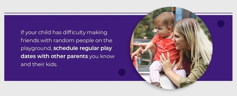Schedule Regular Play Dates With Other Parents