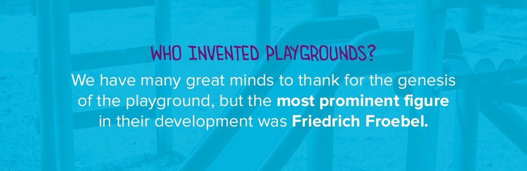 Who Invented Playgrounds?