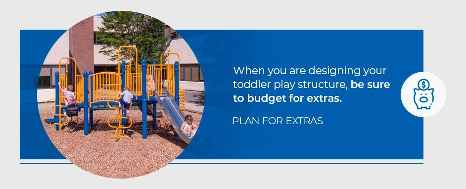 Plan For Extras On Your Toddler Playground