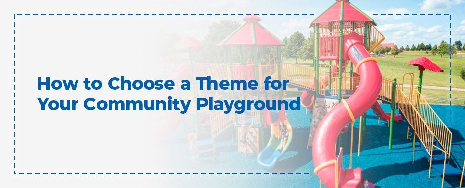 How to choose a theme for your community playground