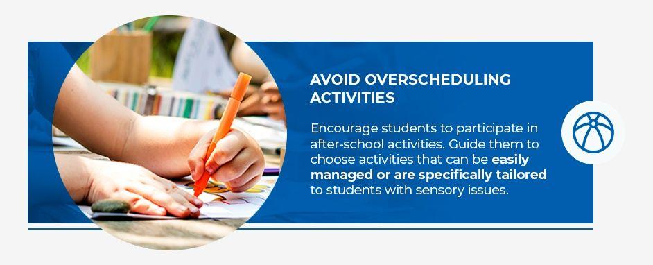 Avoid overscheduling activities