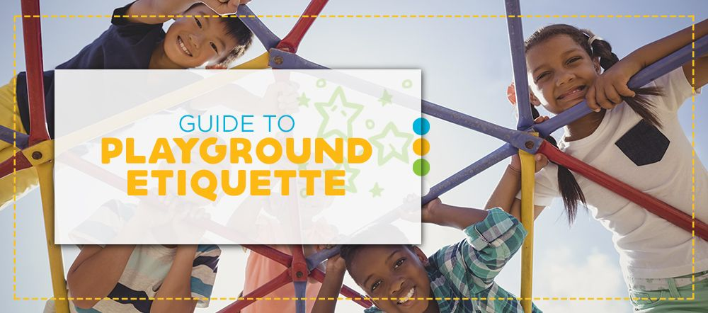 Guide to Playground Etiquette