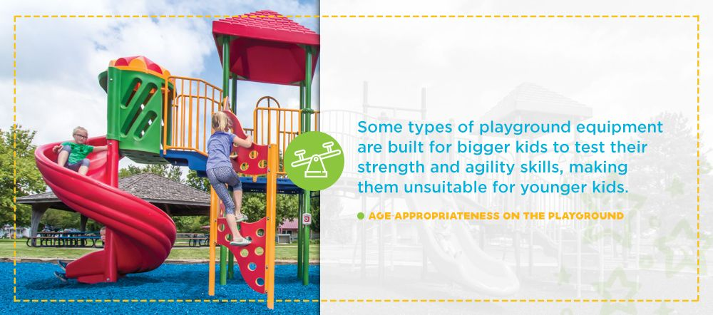 Age-appropriateness on the playground